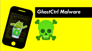 GhostCtrl, ransomware Android